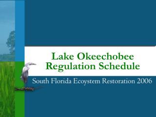 Lake Okeechobee  Regulation Schedule