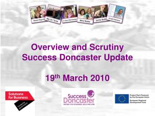 Overview and Scrutiny Success Doncaster Update 19 th  March 2010