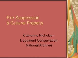 Fire Suppression   Cultural Property