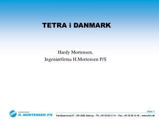 TETRA i DANMARK