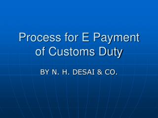 Process for E Payment of Customs Duty
