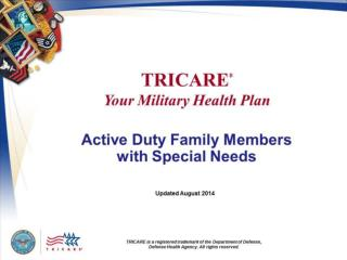 TRICARE  Your Military Health Plan:  Active  Duty Family Members with Special Needs
