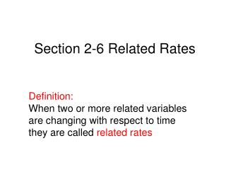 Section 2-6 Related Rates