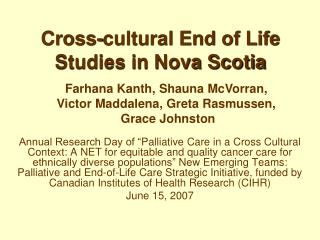 Cross-cultural End of Life Studies in Nova Scotia