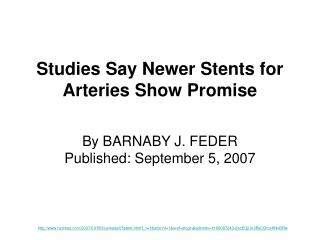 Studies Say Newer Stents for Arteries Show Promise