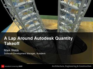 A Lap Around Autodesk Quantity Takeoff