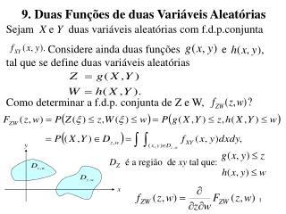 9. Duas Funções de duas Variáveis Aleatórias