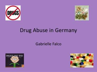 Drug Abuse in Germany