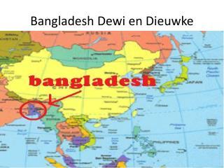 Bangladesh Dewi en Dieuwke