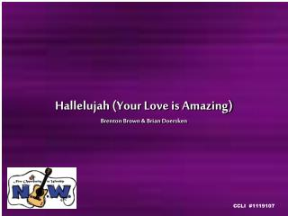 Hallelujah Your Love is Amazing Brenton Brown  Brian Doersken