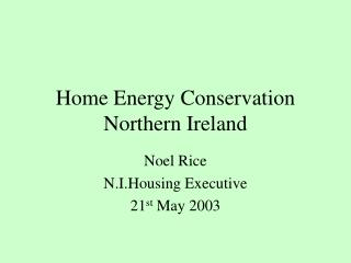 Home Energy Conservation Northern Ireland