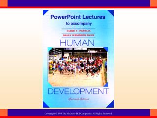 Physical and Cognitive Development in Late Adulthood Chapter Sixteen