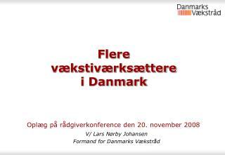 Flere  vækstiværksættere i Danmark