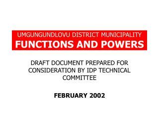UMGUNGUNDLOVU DISTRICT MUNICIPALITY FUNCTIONS AND POWERS