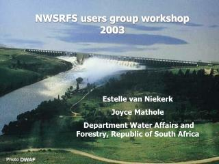 NWSRFS users group workshop 2003