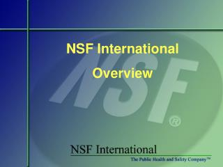 NSF International Overview