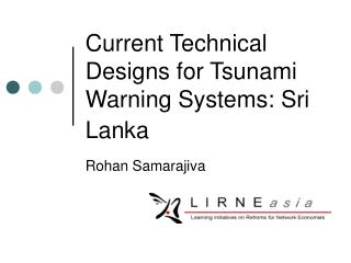Current Technical Designs for Tsunami Warning Systems: Sri Lanka