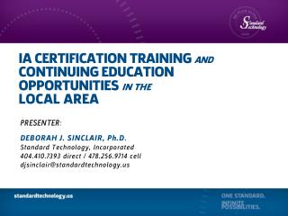 IA CERTIFICATION TRAINING  and CONTINUING EDUCATION OPPORTUNITIES  in the LOCAL AREA