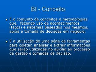 BI - Conceito