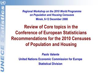 Paolo Valente United Nations Economic Commission for Europe Statistical Division