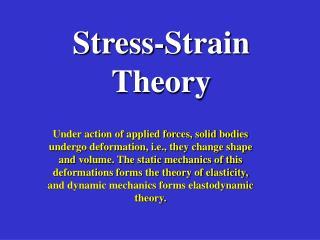 Stress-Strain Theory