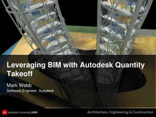 Leveraging BIM with Autodesk Quantity Takeoff