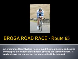 BROGA ROAD RACE - Route 65
