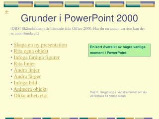 Grunder i PowerPoint 2000