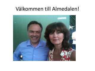Välkommen till Almedalen!