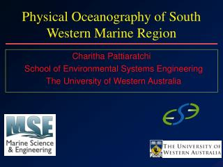 Physical Oceanography of South Western Marine Region