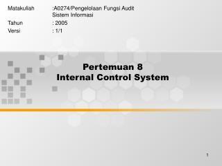 Pertemuan 8 Internal Control System