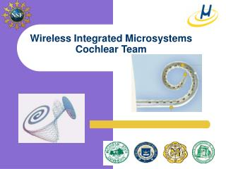 Wireless Integrated Microsystems  Cochlear Team