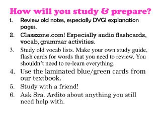 How will you study & prepare?