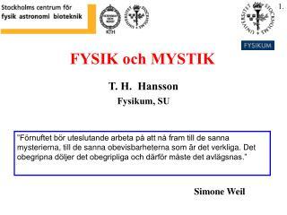 FYSIK och MYSTIK