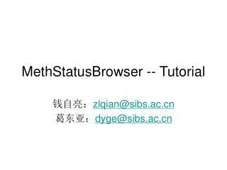 MethStatusBrowser -- Tutorial