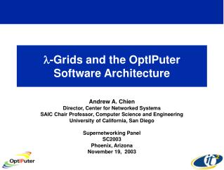 l -Grids and the OptIPuter Software Architecture