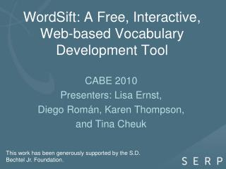 WordSift: A Free, Interactive, Web-based Vocabulary Development Tool