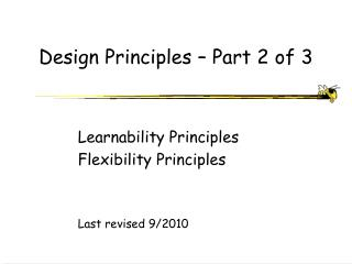 Design Principles � Part 2 of 3