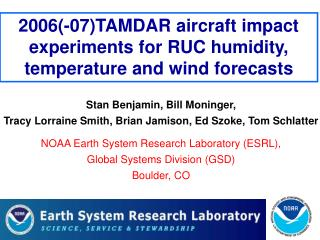 2006(-07)TAMDAR aircraft impact experiments for RUC humidity, temperature and wind forecasts