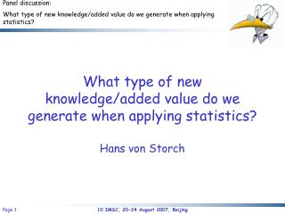 What type of new knowledge/added value do we generate when applying statistics?