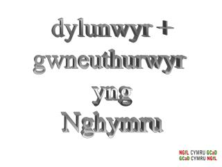 dylunwyr + gwneuthurwyr  yng Nghymru