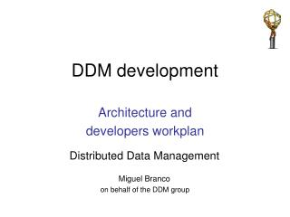 DDM development