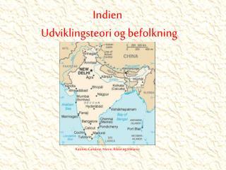 Indien Udviklingsteori og befolkning