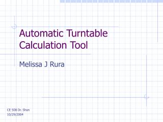 Automatic Turntable Calculation Tool