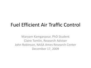 Fuel Efficient Air Traffic Control