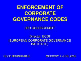 ENFORCEMENT OF CORPORATE GOVERNANCE CODES