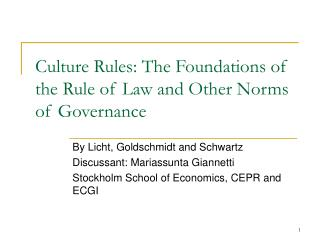 Culture Rules: The Foundations of the Rule of Law and Other Norms of Governance