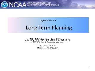 Agenda Item: 4.d  Long Term Planning