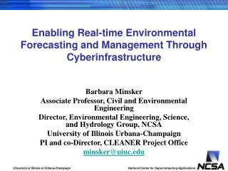 Enabling Real-time Environmental Forecasting and Management Through Cyberinfrastructure
