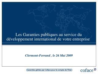 Les Garanties publiques au service du développement international de votre entreprise